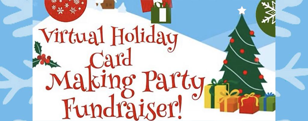 Virtual Holiday Card Making Party